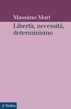 copertina Freedom, Necessity, Determinism