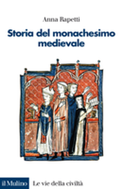 Cover A History of Medieval Monasticism