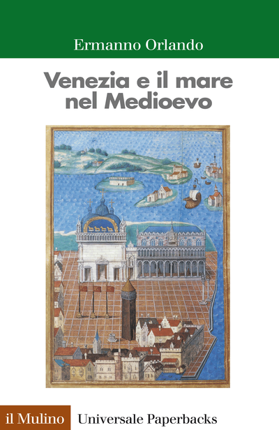 Cover Venice and the Sea in the Middle Ages