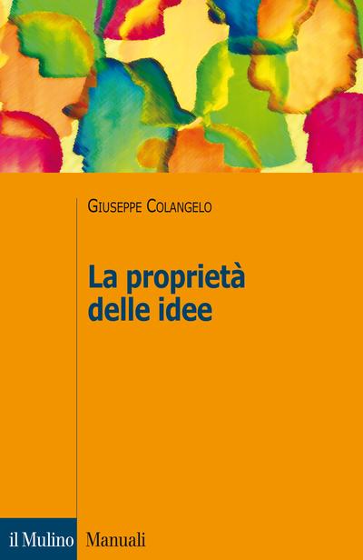 Cover La proprietà delle idee