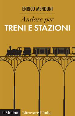 copertina Andare per treni e stazioni