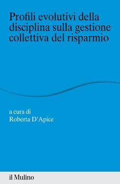 copertina Profili evolutivi della disciplina sulla gestione collettiva del risparmio