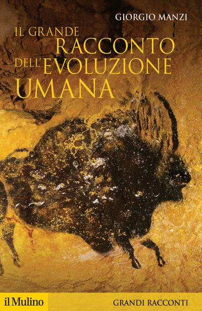 Cover Il grande racconto dell'evoluzione umana
