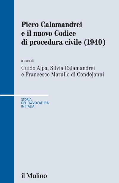 Cover Piero Calamandrei e il nuovo Codice di procedura civile (1940)