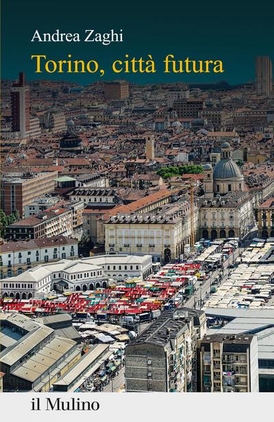 Cover Torino, città futura